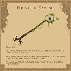 Homebrewing gear Bountiful Sapling - The wood from this staff is tropical in origin and appears far from dead. Vines and leaves still cling to it and it gives off a faint smell of fruit. Dungeons And Dragons 5e, Dungeons And Dragons Characters, Dungeons And Dragons Homebrew, Dnd Characters, Fantasy Characters, Dnd Druid, Pen & Paper, Arte Peculiar, Dnd 5e Homebrew