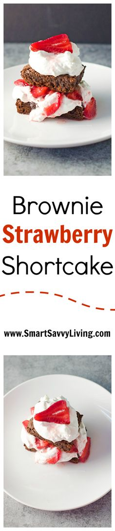 If you enjoy strawberry shortcake but love your chocolate too, you'll want to try out this brownie strawberry shortcake recipe!