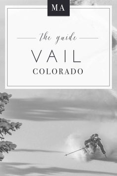 The Guide - Vail, Colorado  |  Come for the winter, stay for the summer.  Where to dine, play, stay and shop in this legendary ski town.