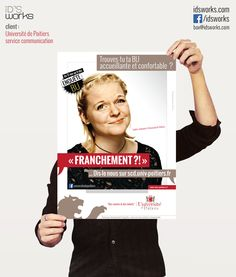 Campagne réalisée par iD's Works avec de vrais étudiants du campus de l'Université de Poitiers... ;-) Lien vers la vidéo virale réalisée par iD's Works : http://www.youtube.com/watch?v=GrmghIxTsK0 #poster #affiche #university #université #Poitiers #iDsWorks #communication