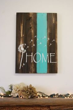 nice Home Pallet Sign Dandelion Sign Rustic Home Decor Country Home Decor Shabby Chic Decor Teal Decor Housewarming Gift Wedding Gift Wall Decor by www.top99-home-de...