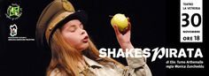 SHAKESPIRATA – TEATRO LA VETRERIA – PIRRI – DOMENICA 30 NOVEMBRE 2014