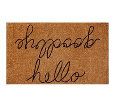 Hello/Goodbye Door Mat... We need this desperately (and this is one thing that is NOT debatable!!) #hellogoodbye #forrestkline