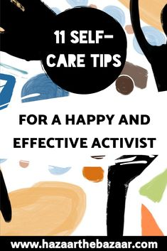 Self-care is ultra important for activists to practice: so here are 11 quick tips for being your happiest and most effective self. Activists, Is 11, Self Care, Are You Happy, Earth, Joyful, Sustainability, Tips, Posts