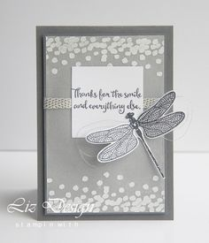 Stampin with Liz Design Dragonfly Dreams Stampin Up Card Handmade Birthday Cards, Greeting Cards Handmade, Beautiful Handmade Cards, Friendship Cards, Stamping Up Cards, Butterfly Cards, Mothers Day Cards, Sympathy Cards, Cute Cards