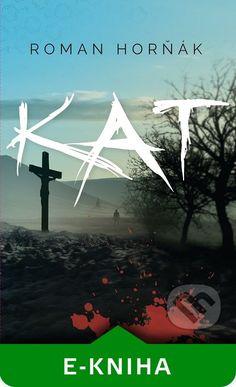 Martinus.sk > E-knihy: Kat (Roman Horňák)
