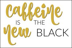 Great coffee quote, caffeine has always been my black though : )