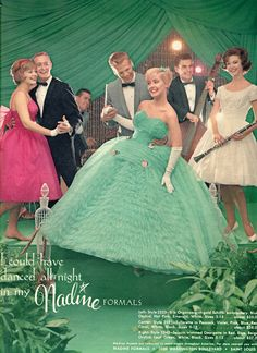 """Nadine Formals Vintage Prom Dress Advertisement in Seventeen Magazine circa """"I Could Have Danced All Night"""" Vintage Prom, Vintage Gowns, Look Vintage, Vintage Bridal, Vintage Outfits, Vintage Ads, Vintage Couture, Vintage Comics, Vintage Vogue"""