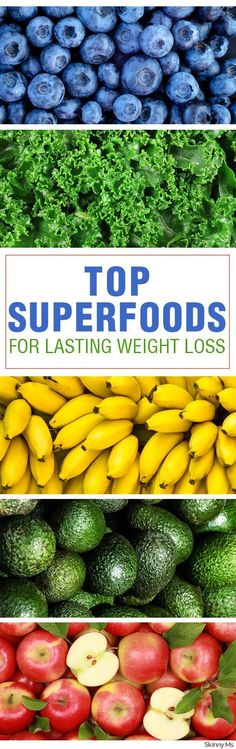 18 Top Superfoods for Lasting Weight Loss #superfoods #weightloss