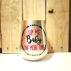 Decal for stainless wine cup!