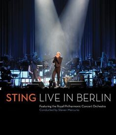 STING - Live in Berlin (avec le Royal Philarmonic Concert Orchestra) - HOME CINEMA/Nos Disques Blu-Ray - CinAudio France