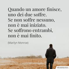 Immagini con frasi d'Amore: le 150 più belle e romantiche Bff Quotes, Wise Quotes, Words Quotes, Inspirational Quotes, Cute Sentences, Best Travel Quotes, Positive Quotes, Quotations, Told You So