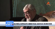 cultura-la-superlativ-andrei-plesu-alba-iulia-dilema-veche