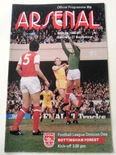 Arsenal v Nottingham Forest Football Programme 27/09/1980 Listing in the First Division Fixtures,1980-1992,League Fixtures,English Leagues,Football (Soccer),Sports Programmes,Sport Memorabilia & Cards Category on eBid United Kingdom