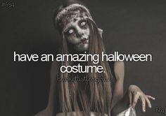 have an amazing halloween costume