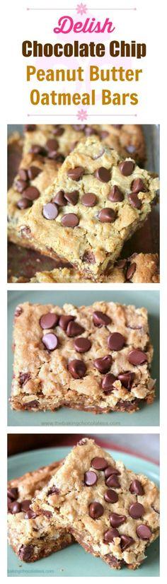 Delish Chocolate Chip Peanut Butter Oatmeal Bars  via @https://www.pinterest.com/BaknChocolaTess/