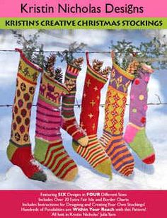 Kristin's Creative Christmas Stockings @Kristin Nicholas Knitting Patterns: Kristin Nicholas' handknitting designs are joyful, colorful & happy. They mix patterns & colors w/ wild abandon, which makes her style perfectly suited to the holiday tradition of knitting Christmas stockings for every member of the family~newlyweds just beginning their lives together, baby's 1st Christmas, or your cat or dog. 6 designs in 4 sizes w/ extra bonus charts for designing your own stockings. Pattern $10.00