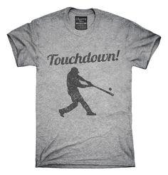 Baseball Touchdown T-shirts, Hoodies,