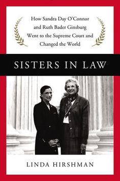 """""""I learned a lot about the incredible battles they fought for women's equality, about the way the Supreme Court functions, and about these two culturally transformative Justices. It's accessible and entertaining, and should be widely read.""""  --Nici on Sisters in Law by Linda Hirshman, from @harpercollins"""