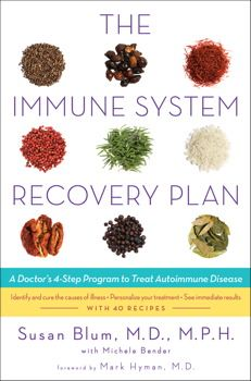The Immune System Recovery Plan By Susan Blum. $27.99