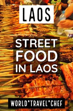 Laos Street Food Food in Lao. Lao travel and food in Laos, street food you will find available in Laos, Luang Prabang, Vang Vieng and Vientiane. Street food stalls, Lao dishes and Lao cuisine. Luang Prabang, Laos Travel, Asia Travel, Travel Tips, Beach Travel, Budget Travel, Travel Guides, Travel Photographie, Laos Food