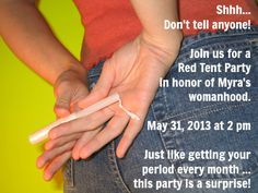 How to Make Her First Period *Special* with a Red Tent Party - Babble Funny Period Jokes, Period Humor, First Moon Party, Tent Craft, Period Party, Tribal Heart, Banana Sandwich, Tent Fabric, Best Tents For Camping