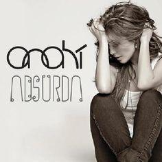 Anahí: Absurda - (CD Single) 2013.