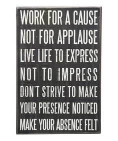 Look at this #zulilyfind! 'Work For A Cause' Box Sign by Primitives by Kathy #zulilyfinds