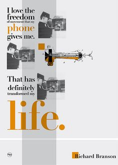 I love the freedom of movement that my phone gives me. That has definitely transformed my life. / Richard Branson quote by Rétrofuturs (Hulk4598) / Stéphane Massa-Bidal, via Flickr