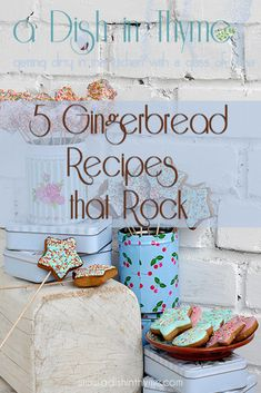5 Gingerbread Recipes That Rock – A Dish In Thyme