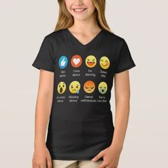 Shop I Love DANCE Social Emoticon (emoji) - White Font T-Shirt created by DesIndie. Personalize it with photos & text or purchase as is! Kids Shirts, T Shirts For Women, Shirt Style, Emoticon, Your Style, Fitness Models, Shirt Designs, How To Make, How To Wear