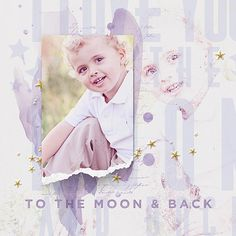 """""""To the Moon"""" scrapbooking/photobook layout by Brandy Murry"""