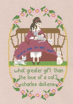 The Love of a Cat Sampler / Charles Dickens by WestWindCrossStitch