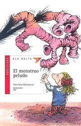 El monstruo peludo. Henriette Bichonnier. Editorial Edelvives, 2011