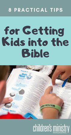 8 Practical Tips for Getting Kids Into the Bible Want to get kids into God's Word?) Here are 8 practical tips for getting kids into the Bible. Sunday School Crafts For Kids, Sunday School Activities, Bible Activities, Sunday School Lessons, Children Activities, School Kids, Family Bible Study, Bible Study For Kids, Bible Lessons For Kids
