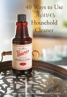 40 Uses for Thieves Household Cleaner