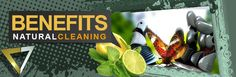 BENEFITS OF NATURAL CLEANING, GREEN LIVING,