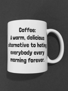 Coffee Funny Coffee Humor Coffee Cup Quote Funny by ubuythisnow