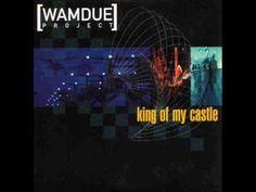 Wamdue Project - King Of My Castle [original 1997 version] (Picks up around 1:50)