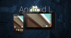 Android L: toda la información  http://www.android.com.gt/2014/06/27/android-l-toda-la-informacion/#sthash.rjrPKCEK.dpbs