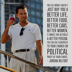 Here in this post, we are going to share with you some of the best inspirational and inspiring quotes from the movie The Wolf of Wall Street. In this post, you will find here the best inspirational dialogues selected for you from the film The Wolf of Wall Street. Business Inspiration, Inspiration Quotes, Inspiring Quotes, Inspirational, Jordan Belfort, Street Quotes, Wolf Of Wall Street, Iconic Movies, Matthew Mcconaughey