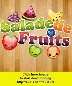 Salade de Fruits, iphone, ipad, ipod touch, itouch, itunes, appstore, torrent, downloads, rapidshare, megaupload, fileserve