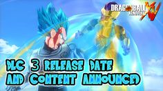 Dragon Ball Xenoverse - DLC Pack 3 Release Date and Content (Discussion)