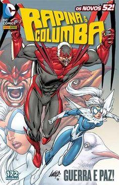 LIGA HQ - COMIC SHOP Rapina & Columba #01 - DC Comics PARA OS NOSSOS HERÓIS NÃO HÁ DISTÂNCIA!!!