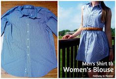 Halfway To Hipster: Men's Shirt to Women's Blouse