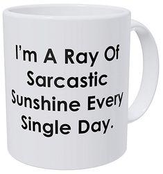 Wampumtuk I'm A Ray Of Sarcastic Sunshine Every Single Day 11 Ounces Funny Coffee Mug Coffee Mug Quotes, Funny Coffee Mugs, Coffee Humor, Coffee Drinks, Coffee Cups, Tea Cups, Fun Wine Glasses, Personalized Cups, Cute Mugs