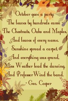 "I really like many of the old-fashioned poems. Just pretty or lighthearted poems.  This one is called ""October's Party,"" and it is very gla..."