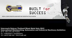 Intermach/Subcon Thailand/Sheet Metal Asia 2013 International Metalworking, Automation and Industrial Machinery Exhibition 방콕 국제 공작기계 박람회