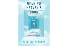 Opening Heaven's Door: five things the dying want us to know
