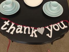 Last Minute Project: Thank You Banner :  wedding crafts dallas decor diy Photo+504 photo+504